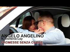 Angelo Angelino Ft. Stefania Lay - Promesse Senza Cuore (Video Ufficiale...