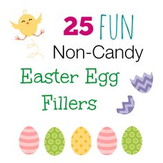 25 Fun NON-CANDY Easter Egg Fillers, ideas other than candy to fill the kids Easter Eggs!