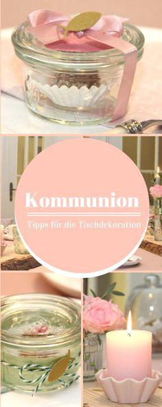 Tischdekoration für die Kommunion Deiner Tochter mit kleinen Tipps und einer Gastgeschenk Idee
