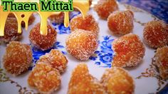 Thaen Mittai - in Tamil Honey Candy, Candy Sweet, Delicious Desserts, Dessert Recipes, Sweet Treats, English Channel, Breakfast, Indian, Food