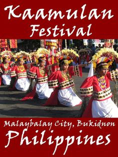 Kaamulan Festival is a unique ethnic cultural festival held annually in Malaybalay City, Bukidnon in the Philippines from the second half of February to March 10, the anniversary date of the foundation of Bukidnon as a province in 1917.