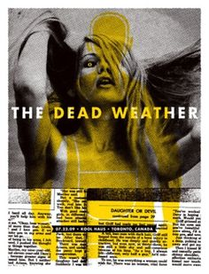 the dead weather music gig posters | Minneapolis Gig Poster Heroes: Aesthetic Apparatus prints typography ...