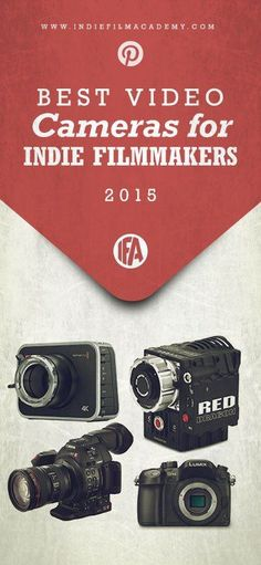 Best Video Cameras for Filmmakers in 2015