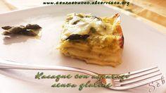 Lasagne #senzaglutine e #senzalatte nè burro agli asparagi