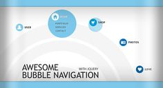 Awesome Bubble Navigation with jQuery:  http://tympanus.net/codrops/2010/04/29/awesome-bubble-navigation-with-jquery/