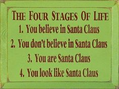 4 stages of life related to Santa Claus