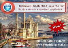 Keliaukite į Stambulą spalio 14 - 18 d. ir ir mėgaukitės rytietiškos kultūros…