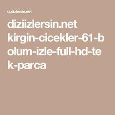 diziizlersin.net kirgin-cicekler-61-bolum-izle-full-hd-tek-parca