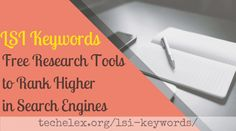 LSI Keywords: Free Research Tools to Rank Higher in Search Engine