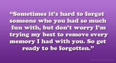 Image result for the minute to forget someone quotes