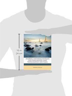Andros; Untersuchungen zur Geschichte und Topographie der Insel (German Edition)
