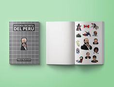 Diseño e ilustración - Libro HISTORIA SECRETA DEL PERÚ Notebook, The Secret, Historia, The Notebook, Exercise Book, Notebooks
