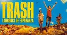 Reli es de cine: Trash ladrones de esperanza