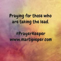 By choice or by assignment. #PrayerKeeper