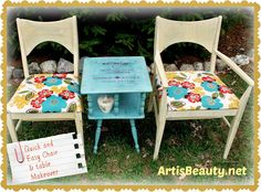 ART IS BEAUTY: Quick and Easy Chair and Dumpster dive table MAKEOVER! http://arttisbeauty.blogspot.com/2013/06/quick-and-easy-chair-and-dumpster-dive.html