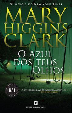 """O Azul dos Teus Olhos"", Mary Higgins Clark"