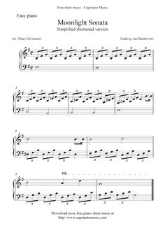 Free Sheet Music Scores: Free easy piano sheet music, Moonlight Sonata by Beethoven Free Piano Sheets, Easy Piano Sheet Music, Violin Sheet Music, Music Sheets, Piano Sheet Music Classical, Easy Piano Songs, Free Printable Sheet Music, Free Sheet Music, Accord Piano
