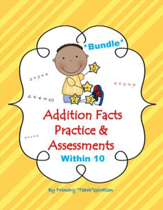 Do you find that your Math curriculum never provides enough practice for each set of addition facts?  That has always been an issue for me, so I created this 119-page bundle of supplemental practice printables & assessments for all addition facts within 10.  $