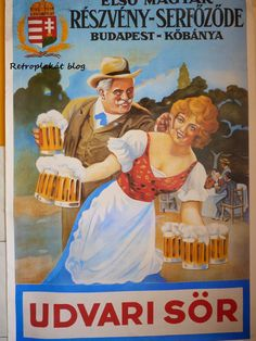 A Jövőnk bizonytalan, de a MÚLTUNK ÖRÖK !!! A túlzott nosztalgiázás egészségkárosodáshoz vezethet Beer Poster, Poster Ads, Vintage Ads, Vintage Posters, Restaurant Pictures, School Posters, Political Satire, Old Ads, Illustrations And Posters