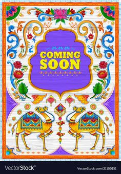 Colorful coming soon banner in truck art kitsch vector image on VectorStock Kitsch, Indian Illustration, Geometric Painting, Truck Art, New Pictures, Photo Booth, Royalty Free Stock Photos, Trucks, Creative