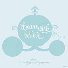"""""""Dream. Wish. Believe."""" #quotes #Disney"""
