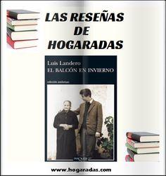 El balcón en invierno, de Luis Landero, una deliciosa historia en la que el autor, va tejiendo, recuerdo a recuerdo, la historia de su vida y la de su familia.