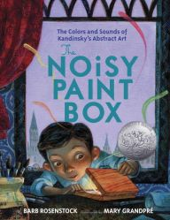 """""""The Noisy Paint Box: The Colors and Sounds of Kandinsky's Abstract Art,"""" illustrated by Mary GrandPré and written by Barb Rosenstock, was a Caldecott Honor Book in Diego Rivera, Henri Matisse, Andy Warhol, Pablo Picasso, Monet, New Books, Good Books, Georgia O'keeffe, Evolution"""