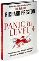 Panic In Level 4 by Richard Preston.  I need to add this to my read list.