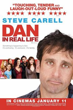 Dan in Real Life , starring Steve Carell, Juliette Binoche, Dane Cook, Alison Pill. A widower finds out the woman he fell in love with is his brother's girlfriend. #Comedy #Drama #Romance