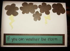 Weather the Storm Card by LifesAcanvas on Etsy, $4.00