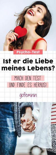 Dieser Psycho-Test verrät: Ist ER die Liebe meines Lebens?