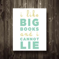 I Like Big Books and I Cannot Lie Print Poster 8.5X11 Typography Funny Home Decor Digital Print