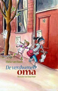 Mieke van Hooft - De verdwenen oma / Oma verdacht (8+)