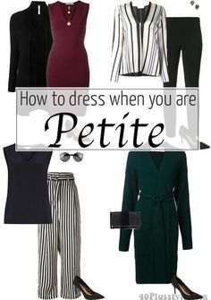 how to dress when you are short and styles petite women look amazing in : How to dress when you are short or petite? Dressing guidelines on how to appear longer and leaner Fashion For Petite Women, Petite Fashion Tips, Petite Outfits, Petite Dresses, Fashion Tips For Women, Fashion Advice, Plus Size Fashion, Dresses For Petites, Petite Clothes