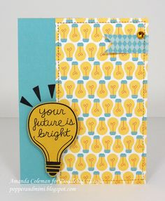 Doodlebug Design Inc Blog: Day to Day: Card Inspiration I don't know about you, but I think having a fun lightbulb paper is a good idea! Amanda Coleman made a super fun and encouraging card with this fun paper!