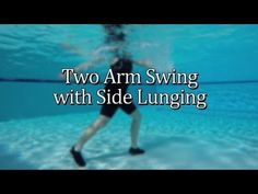 Two Arm Swing with Side Lunging Water Aerobics Routine, Water Aerobics Workout, Water Aerobic Exercises, Swimming Pool Exercises, Pool Workout, Hip Workout, Water Workouts, Bike Workouts, Swimming Tips