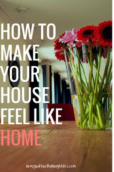 6 amazing ways to make your house feel like home. #family #home #moving #hacks #tips #house #newhouse #decor #memories #homemaking #forthehome