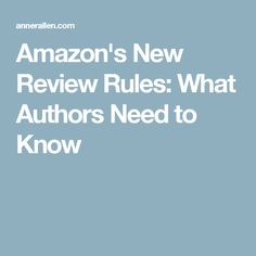 Amazon's New Review Rules: What Authors Need to Know