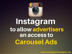 Instagram to allow advertisers an access to Carousel Ads