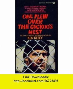 One Flew Over the Cuckoos Nest (9780451137098) Ken Kesey , ISBN-10: 0451137094  , ISBN-13: 978-0451137098 ,  , tutorials , pdf , ebook , torrent , downloads , rapidshare , filesonic , hotfile , megaupload , fileserve