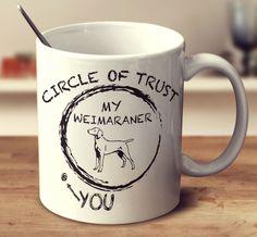 Circle Of Trust Weimaraner