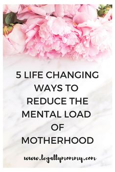 My 5 tips on how to reduce the mental load of motherhood and start living with purpose. #minimalism #motherhood #mentalhealth #selfcare #livingwithpurpose #intentionalmotherhood