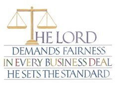 """Proverbs 16:11, """"The Lord demands accurate scales and balances; The sets the standards for fairness."""" - http://access-jesus.com/Proverbs/Proverbs_16.html"""