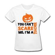 Women's T-Shirts ~ Women's Standard Weight T-Shirt ~ You can't scare me pumpkin