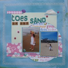 Toes in the Sand - Scrapbook.com