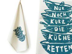 """Geschirrtuch aus Biobaumwolle, bedruckt mit Spruch """"Nur noch kurz die Küche retten"""" / hand printed kitchen towel by cherry_bomb via DaWanda.com"""