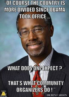 Dr. Ben Carson.  Oh how I wish this man was our president!