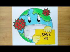 How to draw save earth from Coronavirus / Awareness Safety Poster. Planet Drawing, Earth Drawings, Bff Drawings, Oil Pastel Drawings, Art Drawings For Kids, Drawing For Kids, Save Water Poster Drawing, Save Earth Drawing, Save Earth Posters