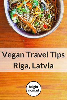 Vegan Travel Tips for Riga, Latvia - Bright Nomad Vegetarian Options, Vegetarian Recipes, Inexpensive Meals, Vegan Restaurants, Travel Tips, Travel Guides, Travel Stuff, Travel Destinations, Fruit And Veg