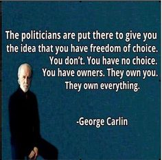 George Carlin Quotes: Freedom of Choice